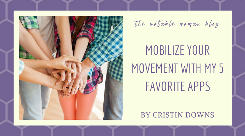 Mobilize Your Movement with My 5 Favorite Apps