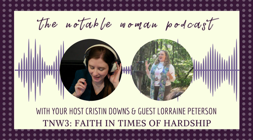 TNW3: Faith in Times of Hardship with Rev. Lorraine Peterson