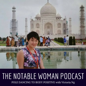 Victoria Ng on The Notable Woman Podcast with Cristin Downs