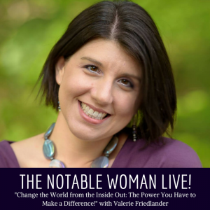 Valerie Friedlander of the Unlimited Mom on The Notable Woman Live!