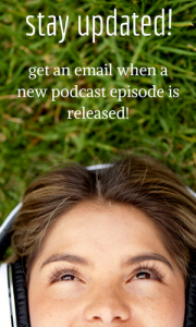 Stay updated and get an email when a new podcast episode is released!