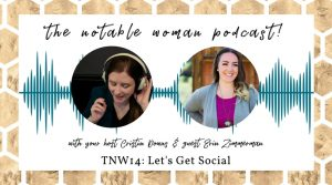 The Notable Woman Podcast Let's Get Social with Erin Zimmerman