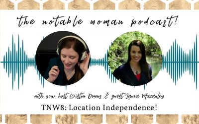 TNW8: Location Independence! with Laura Macauley