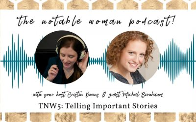 TNW5: Telling Important Stories with Michal Birnbaum