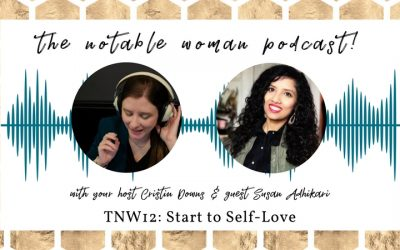 TNW12: Start to Self-Love with Susan Adhikari