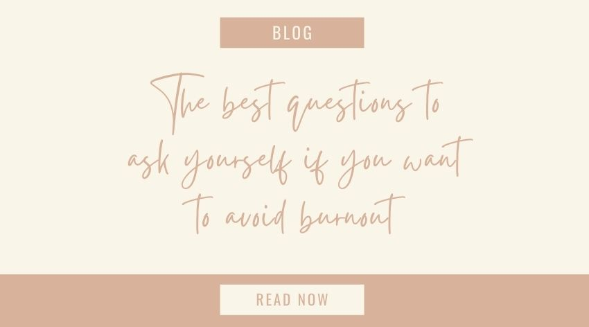 The best questions to ask yourself if you want to avoid burnout