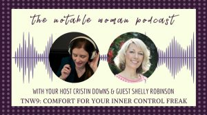 TNW9: Comfort for Your Inner Control Freak with Shelly Robinson