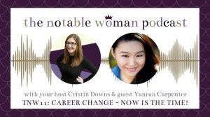 Yanran Carpenter on The Notable Woman Podcast