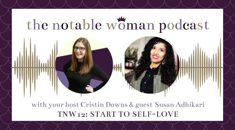 Susan Adhikari on The Notable Woman Podcast