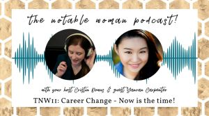 TNW11: Career Change: Now is the time! with Yanran Carpenter