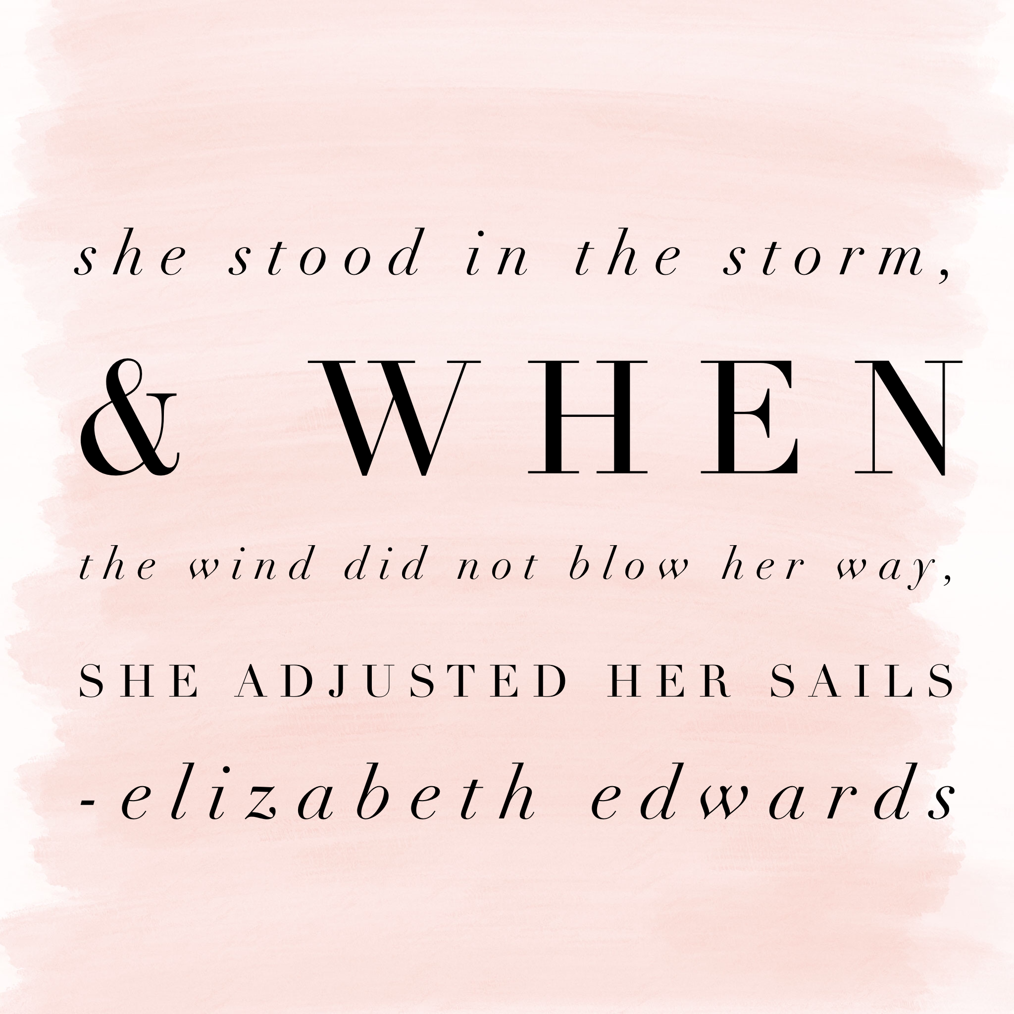 Great quote from notable woman Elizabeth Edwards