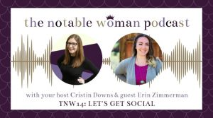 Erin Zimmerman on The Notable Woman Podcast