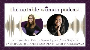 TNW15: Cloth Diapers Easy Peasy with Diaper Dawgs with Aisha Sequeira