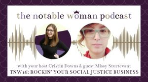 TNW16: Rockin' Your Social Justice Business with Missy Sturtevant