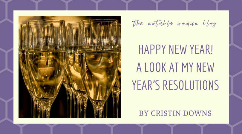 Happy New Year!: A Look at My New Year's Resolutions