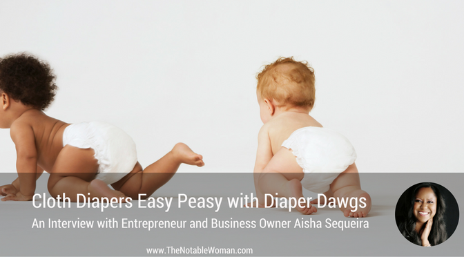 Episode 15: Cloth Diapers Easy Peasy with Diaper Dawgs