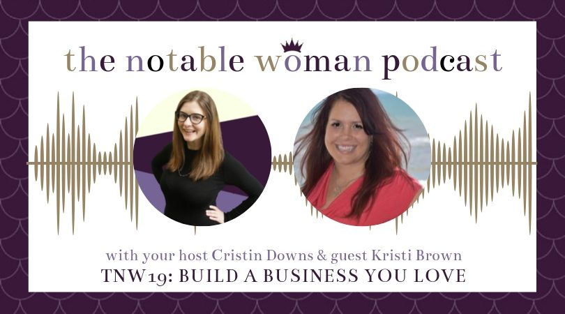 TNW19: Build a Business You Love with Kristi Brown