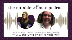 Intimate Partner Violence with Kelley Rainey