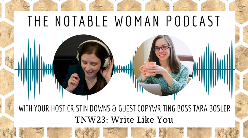 TNW 23: Write Like You with Copywriting Boss Tara Bosler