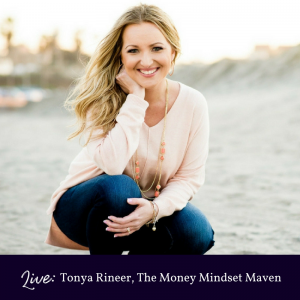 The Notable Woman Live Show with Tonya Rineer Money Mindset Maven