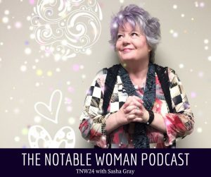 Sasha Gray from Scattered Sasha on The Notable Woman Podcast