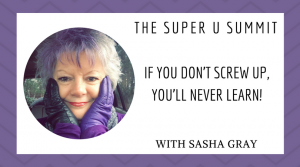 If You Don't Screw Up, You'll Never Learn! Sasha Gray