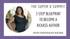 become an author with Gwendolen Wilder
