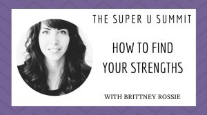 How to Find Your Strengths