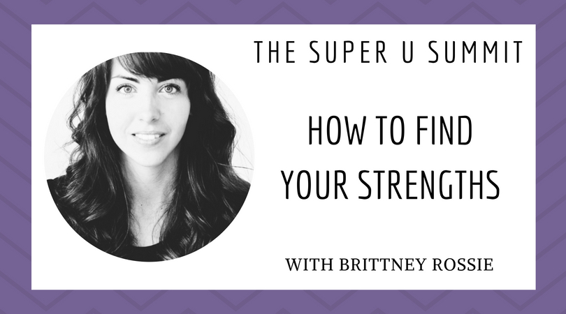 how to find your strengths with brittney rossie