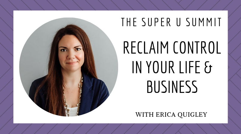 Reclaim Control in Your Life & Business!