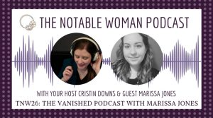 TNW26: The Vanished Podcast with Marissa Jones