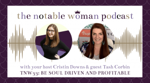 TNW33: Be Soul Driven and Profitable with Coach Tash Corbin