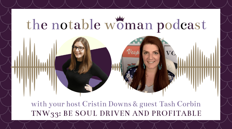 Be Soul Driven and Profitable with Coach Tasha Corbin