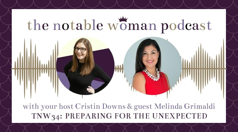 TNW34: Preparing for the Unexpected with Lawyer Melinda Grimaldi