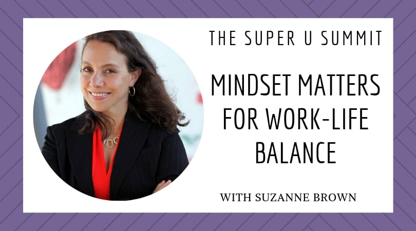 The Super U Summit with Suzanne Brown