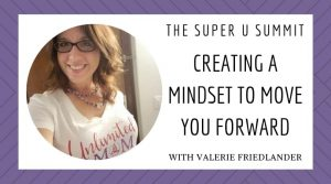 Creating a Mindset to Move You Forward