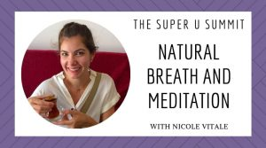 Natural Breath and Meditation