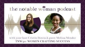 TNW31: Women Crafting Success with Melissa Mendez