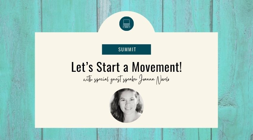 Let's Start a Movement! with Joanna Novelo