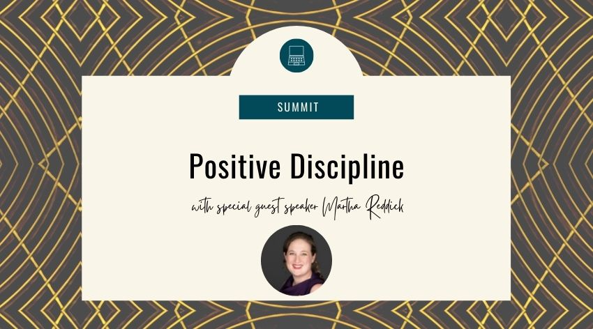 Positive Discipline with Martha Reddick