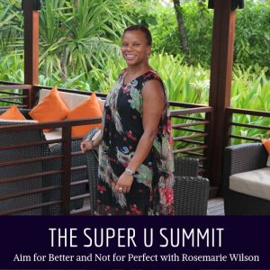 The Super U Summit with Rosemarie Wilson