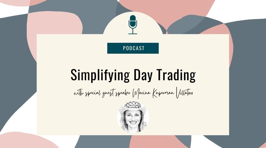 36. Simplifying Day Trading with Marina Kuperman Villatoro