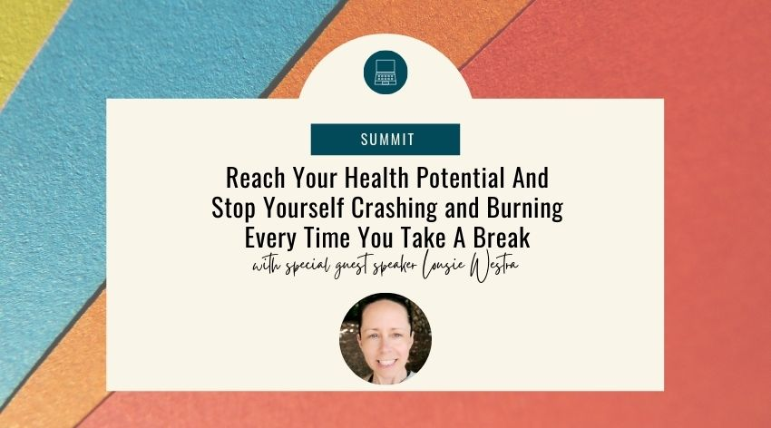 Reach Your Health Potential And Stop Yourself Crashing and Burning Every Time You Take A Break