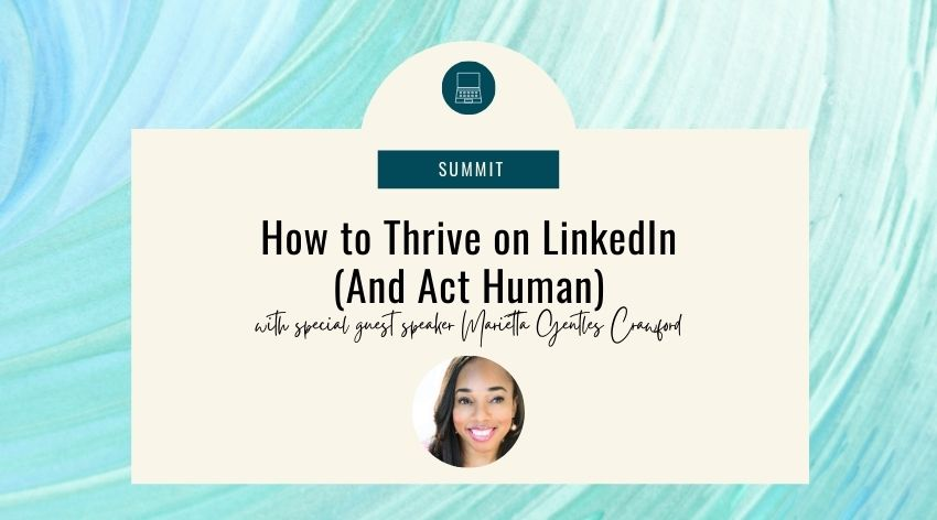 How to Thrive on LinkedIn (And Act Human)