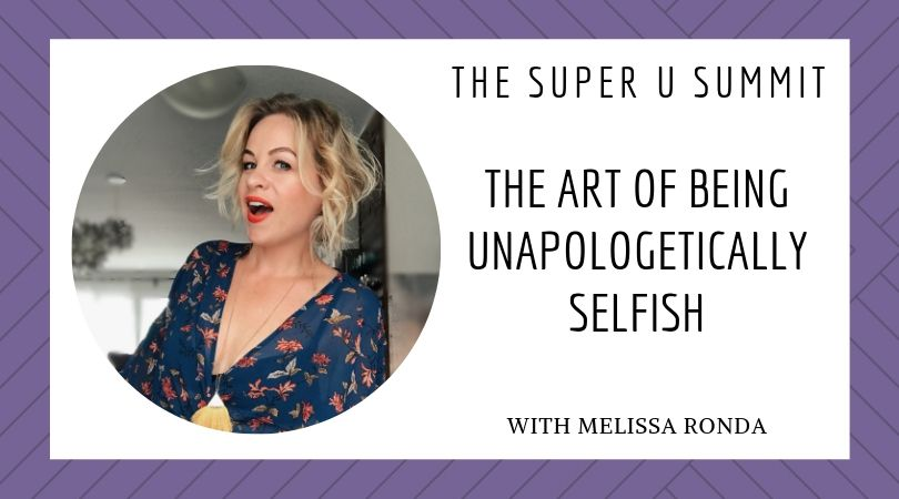 The Art of Being Unapologetically Selfish