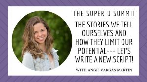 The Stories We Tell Ourselves and How They Limit Our Potential
