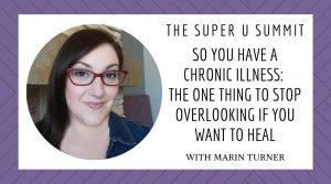 So You Have Chronic Illness…