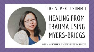Healing From Trauma Using Myers-Briggs