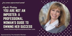 You Are Not An Imposter: A Professional Woman's Guide to Owning Her Success