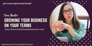Growing Your Business on YOUR Terms with Tara Bosler